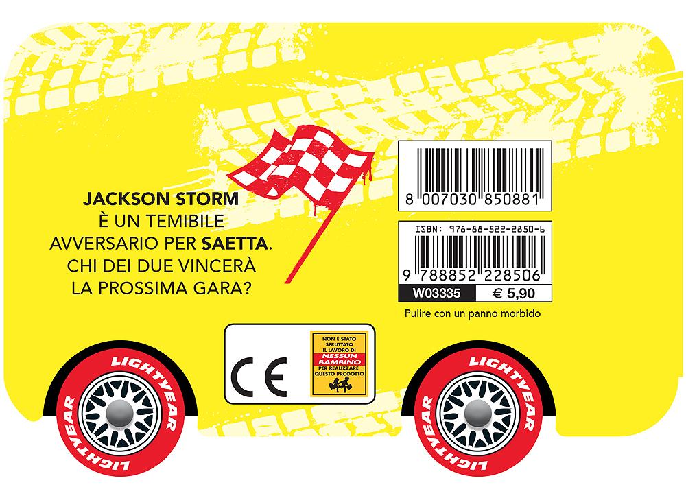Storie sulle Ruote - Cars 3. Un rivale per Saetta