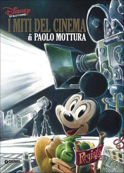 Graphic Novel - Disney d'Autore. I miti del cinema di Paolo Mottura