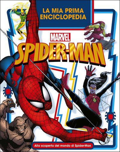 Enciclopedia dei Personaggi - La mia Prima Enciclopedia. Spider-Man