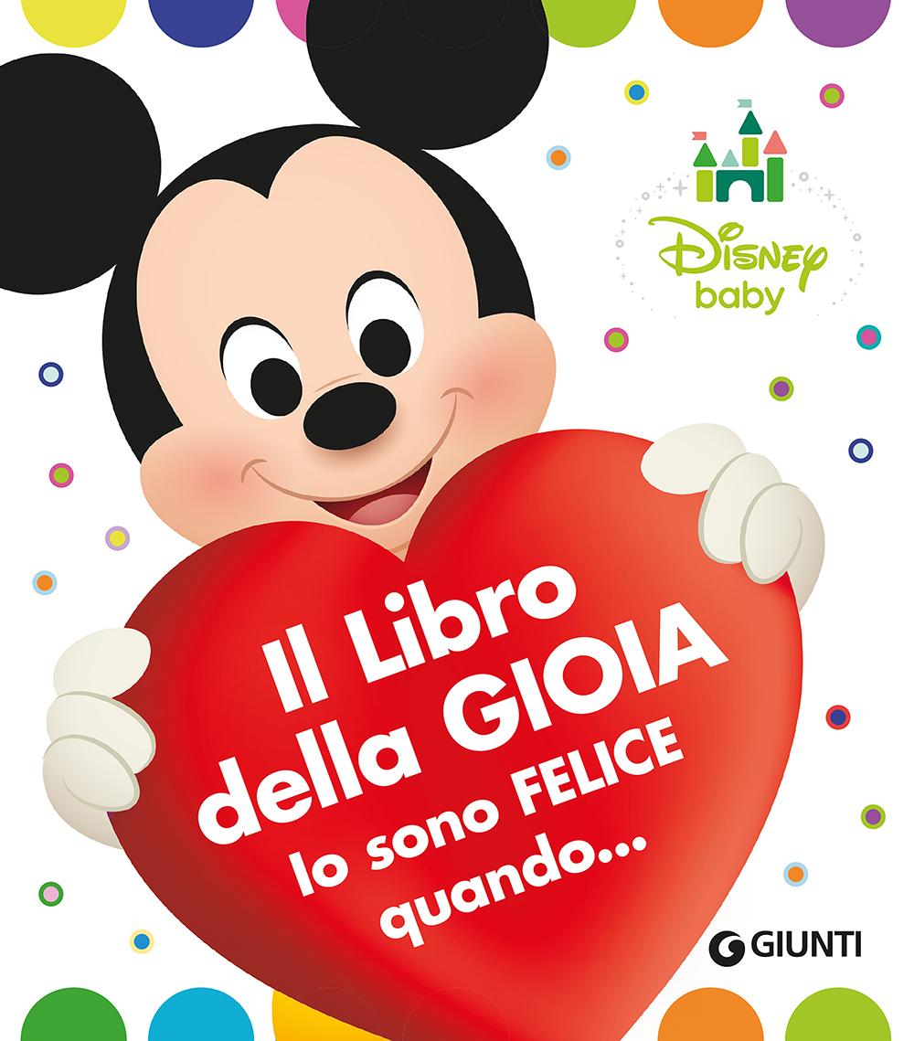 Disney Baby - Il Libro della Gioia