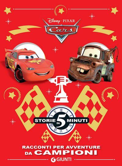 Storie da 5 minuti - Cars. Racconti per avventure da campioni