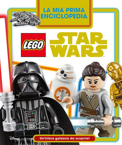 Enciclopedia dei Personaggi - Star Wars LEGO. La mia Prima Enciclopedia