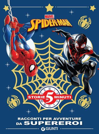 Storie da 5 minuti - Spider-Man. Racconti per avventure da supereroi