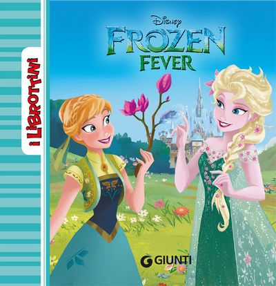 Frozen - I Librottini - Frozen Fever