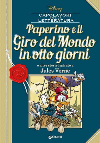 Capolavori della Letteratura - Paperino e il Giro del Mondo in otto giorni