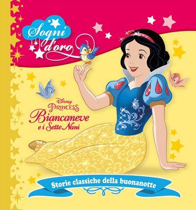 Sogni d'oro - Biancaneve e i Sette Nani
