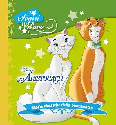 Sogni d'oro - Gli Aristogatti