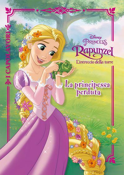 I Capolavori - Rapunzel L'intreccio della torre. La principessa perduta