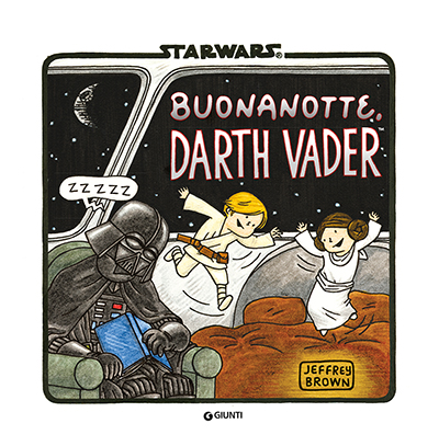 Narrativa d'Autore - Star Wars. Buonanotte Darth Vader