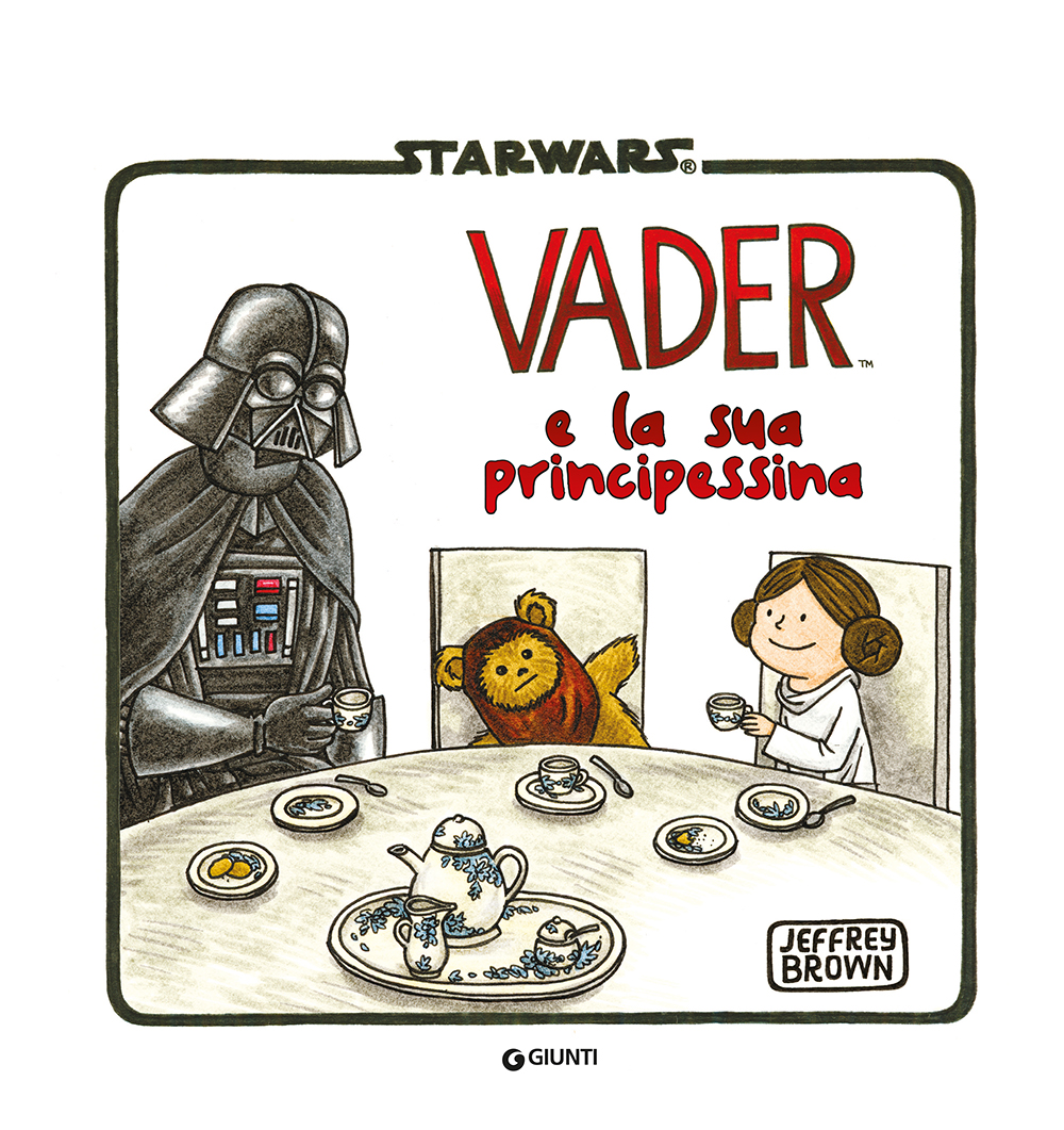Narrativa d'Autore - Star Wars. Darth Vader e la sua principessina