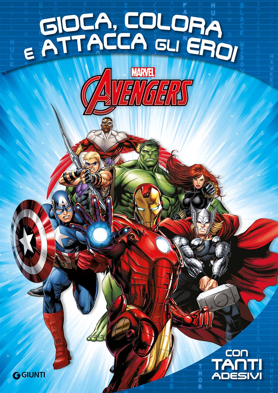 Attacca gli eroi - Avengers. Gioca, colora e attacca gli eroi