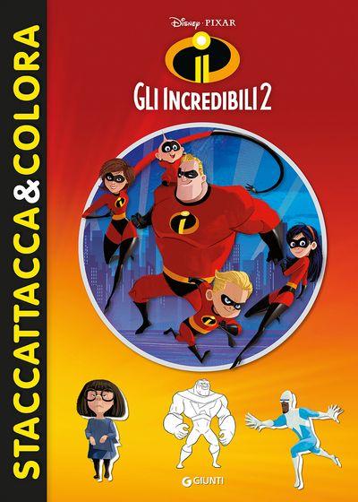 Gli Incredibili 2 - Staccattacca&Colora