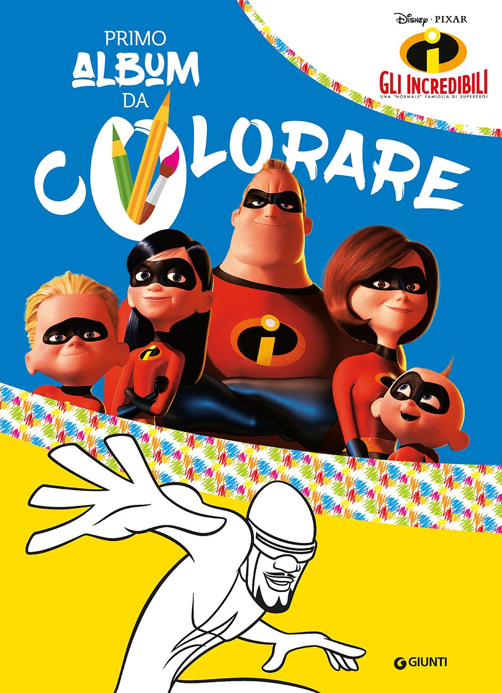 Primo Album da Colorare - Gli Incredibili