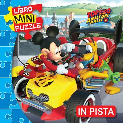 Libro Mini Puzzle - Topolino e gli amici del rally. In pista