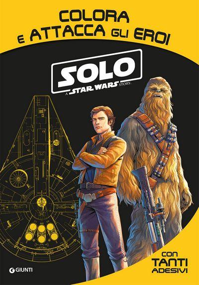 Attacca gli eroi - Solo. A Star Wars Story. Colora e attacca gli eroi