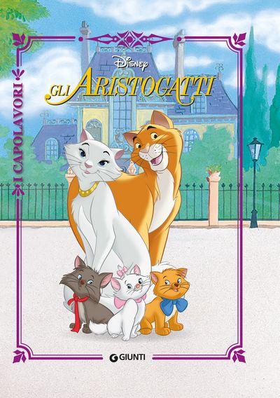 Gli Aristogatti - I Capolavori