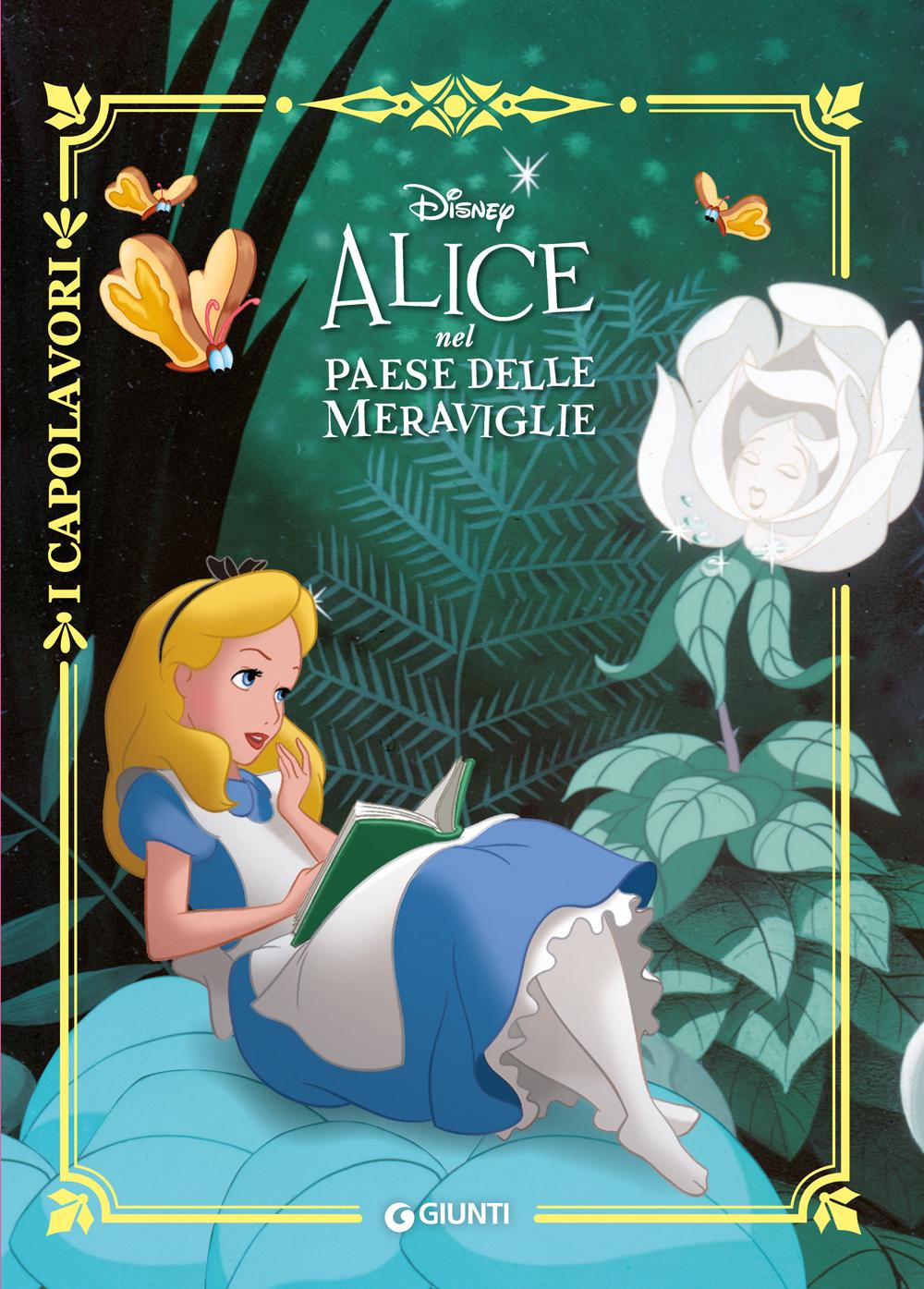 Alice nel Paese delle Meraviglie - I Capolavori
