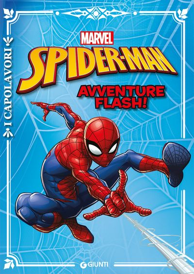 I Capolavori - Spider-Man. Avventure Flash!