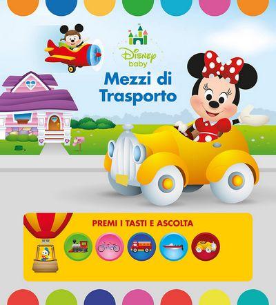 Premi e Ascolta - Disney Baby. Mezzi di trasporto