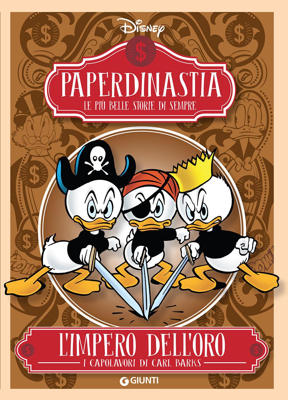Paperdinastia - L'impero dell'oro