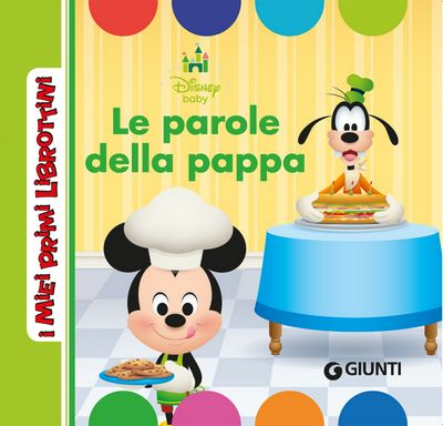 I Miei Primi Librottini - Disney Baby. Le parole della pappa