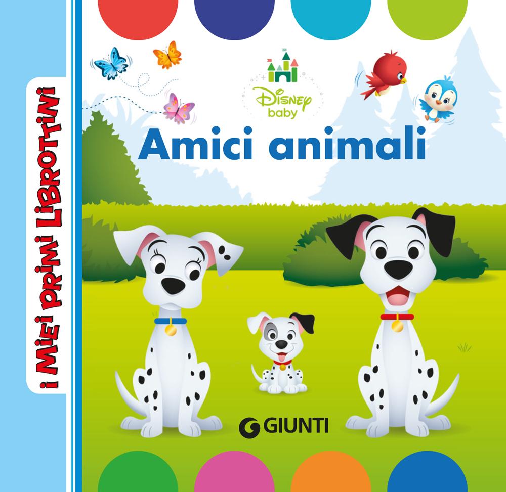 I Miei Primi Librottini - Disney Baby. Amici animali