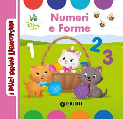 I Miei Primi Librottini - Disney Baby. Numeri e Forme
