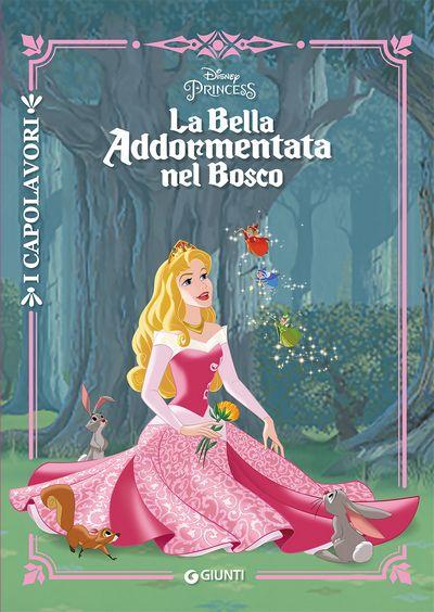 La Bella Addormentata nel Bosco - I Capolavori