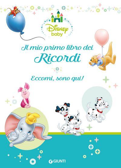 One Shot - Disney Baby. Il mio primo libro dei Ricordi