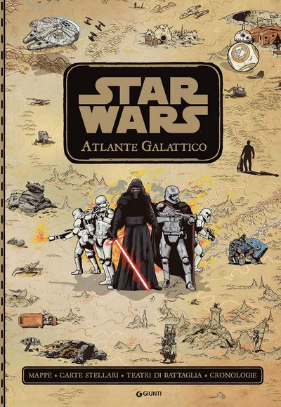 Gli Atlanti - Star Wars. Atlante Galattico
