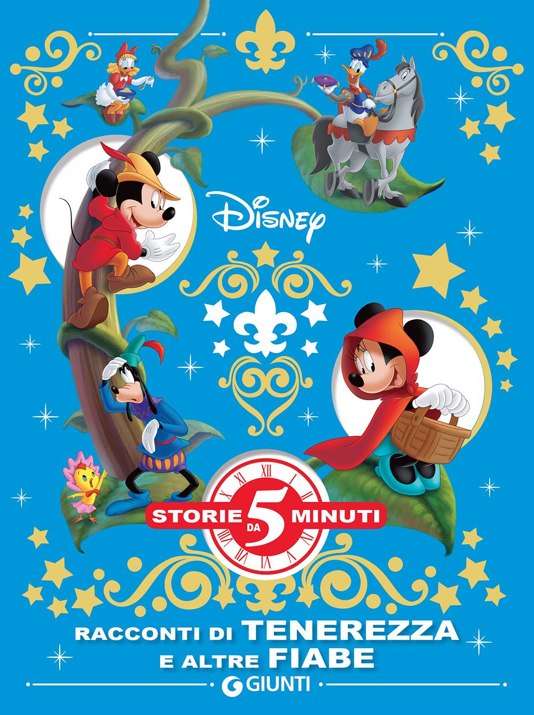 Storie da 5 Minuti - Disney. Racconti di tenerezza e altre fiabe