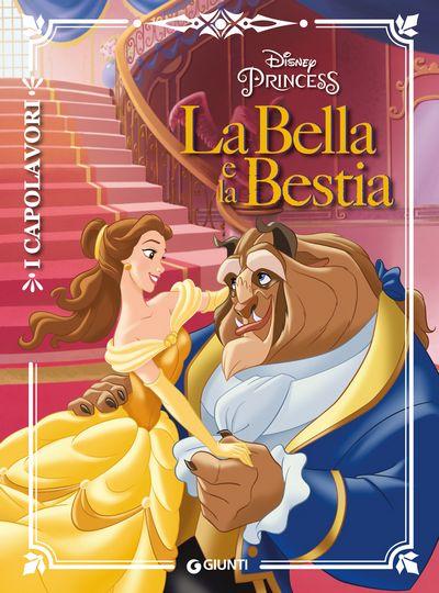 La Bella e la Bestia - I Capolavori