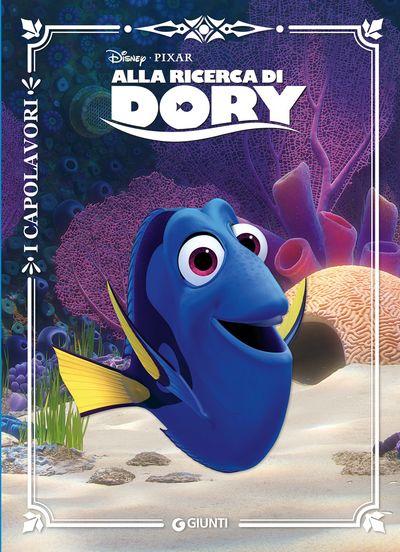I Capolavori - Alla ricerca di Dory