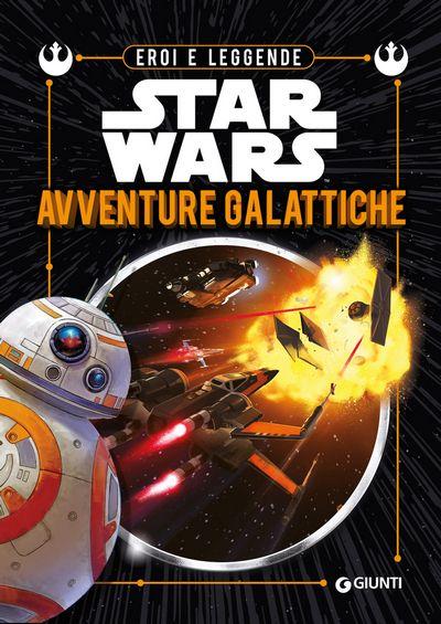 Avventure galattiche Eroi e Leggende Star Wars