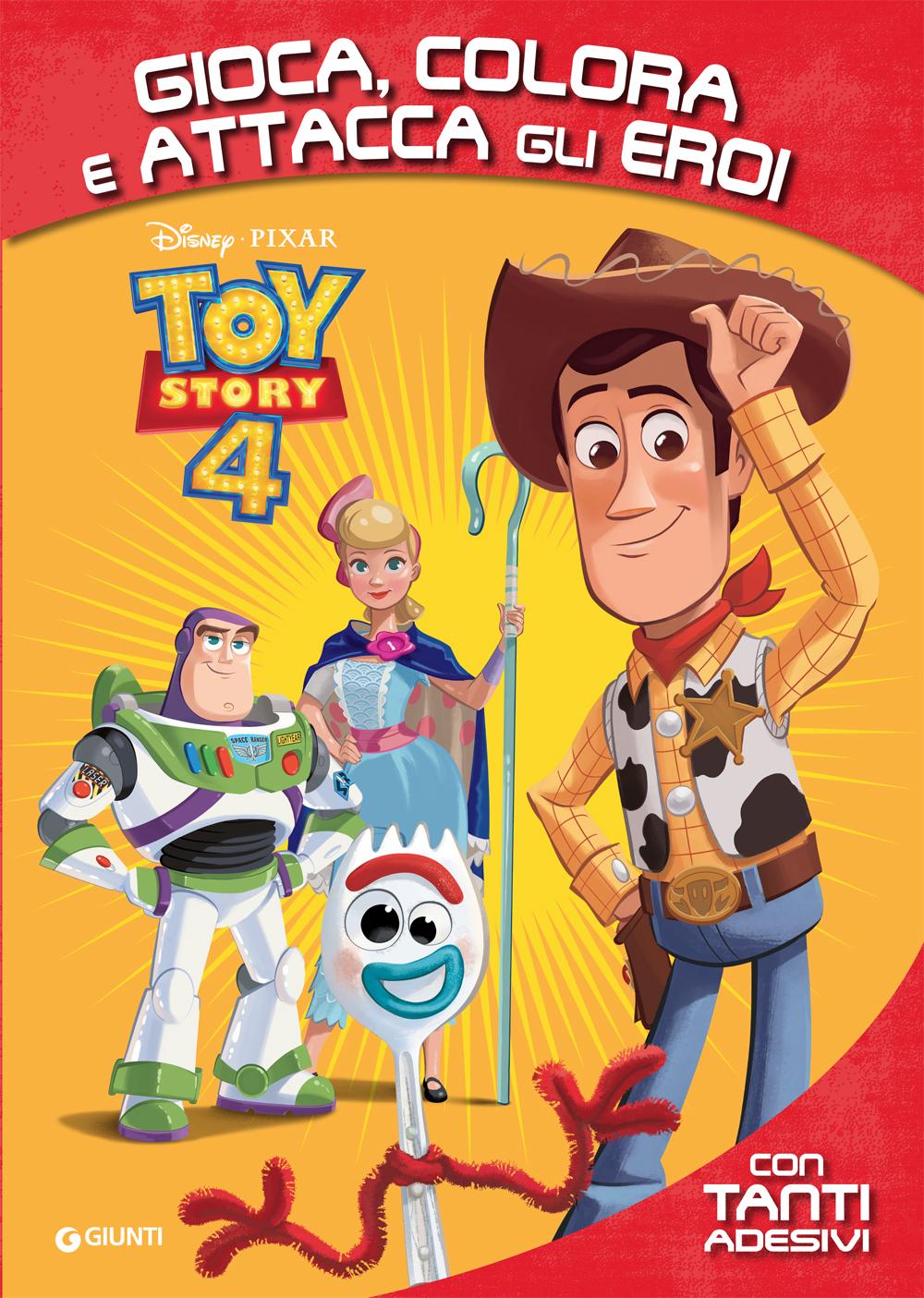 Attacca gli Eroi - Gioca, Colora e Attacca Toy Story 4