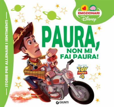 Gli Emozionari - Paura non mi fai paura Toy Story