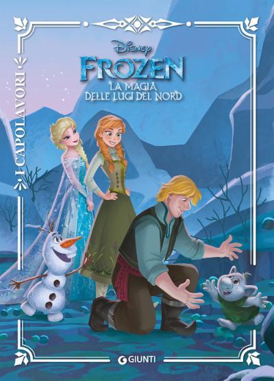 Frozen. La magia delle luci del Nord - I Capolavori