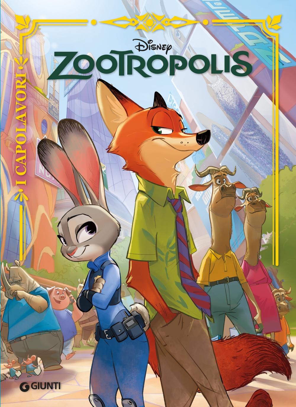 Zootropolis - I Capolavori