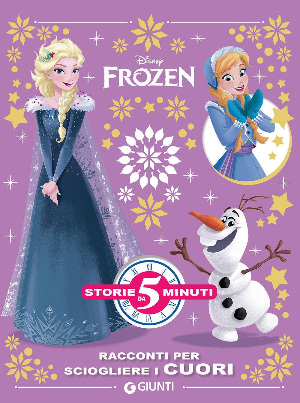 Storie da 5 Minuti - Frozen. Racconti per sciogliere i cuori