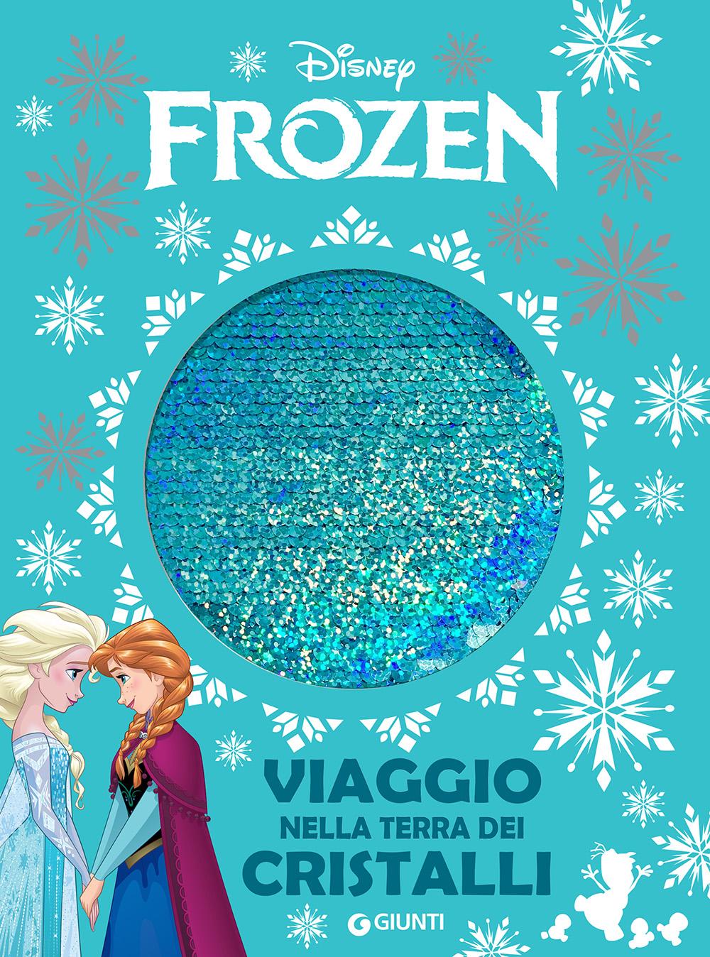 Storie da Ciak - Viaggio nella terra dei cristalli. Frozen
