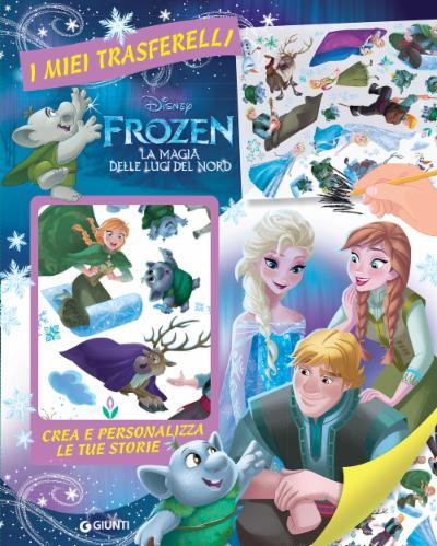 I miei trasferelli - La magia delle luci del Nord Frozen