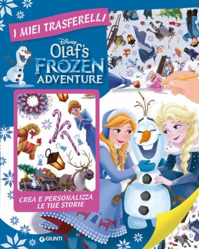 I miei trasferelli - Olaf's Frozen Adventure