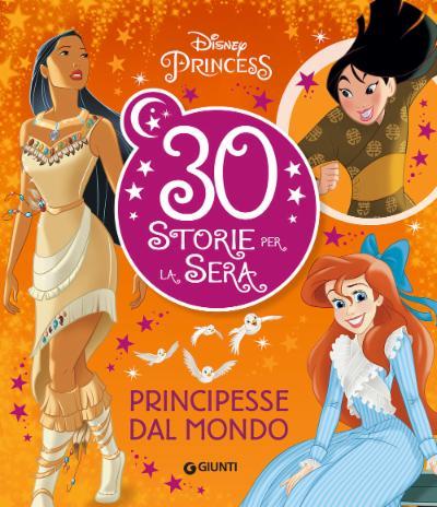 30 Storie per la sera - Principesse dal mondo