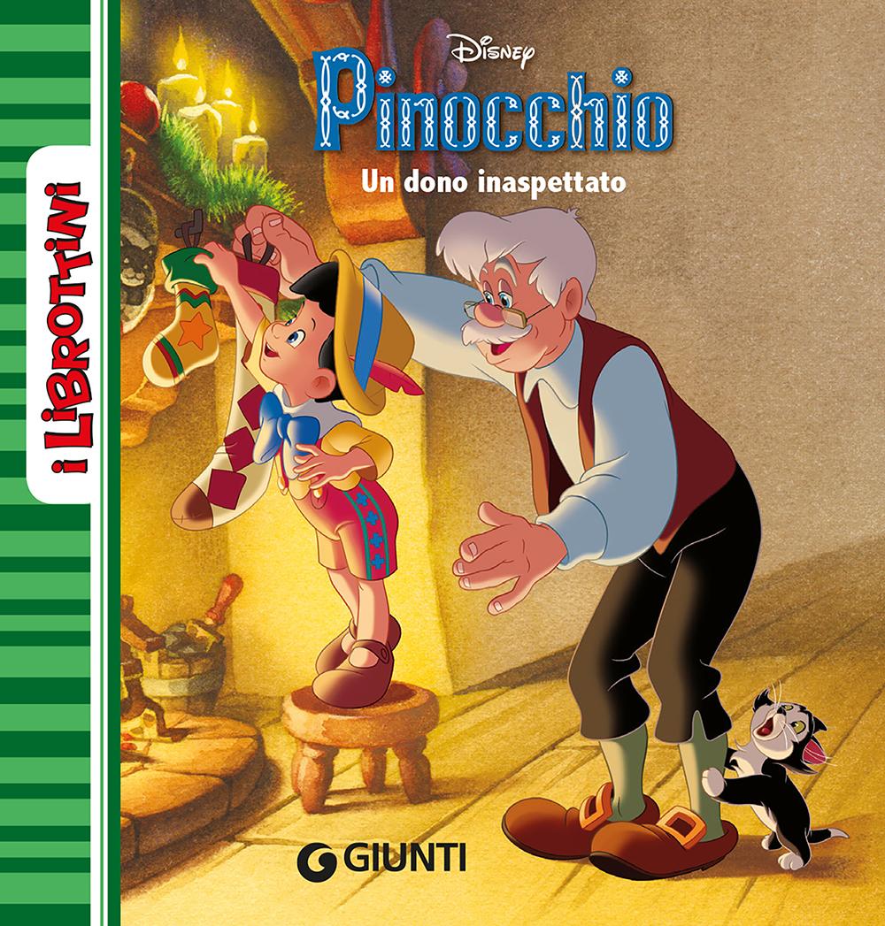 Pinocchio. Un dono inaspettato - I Librottini