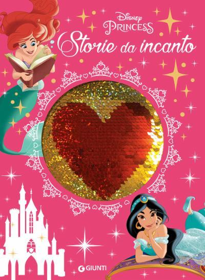 Principesse. Storie da incanto - Storie da Ciak