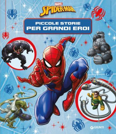 Spider-man. Piccole storie per grandi eroi. Contastorie