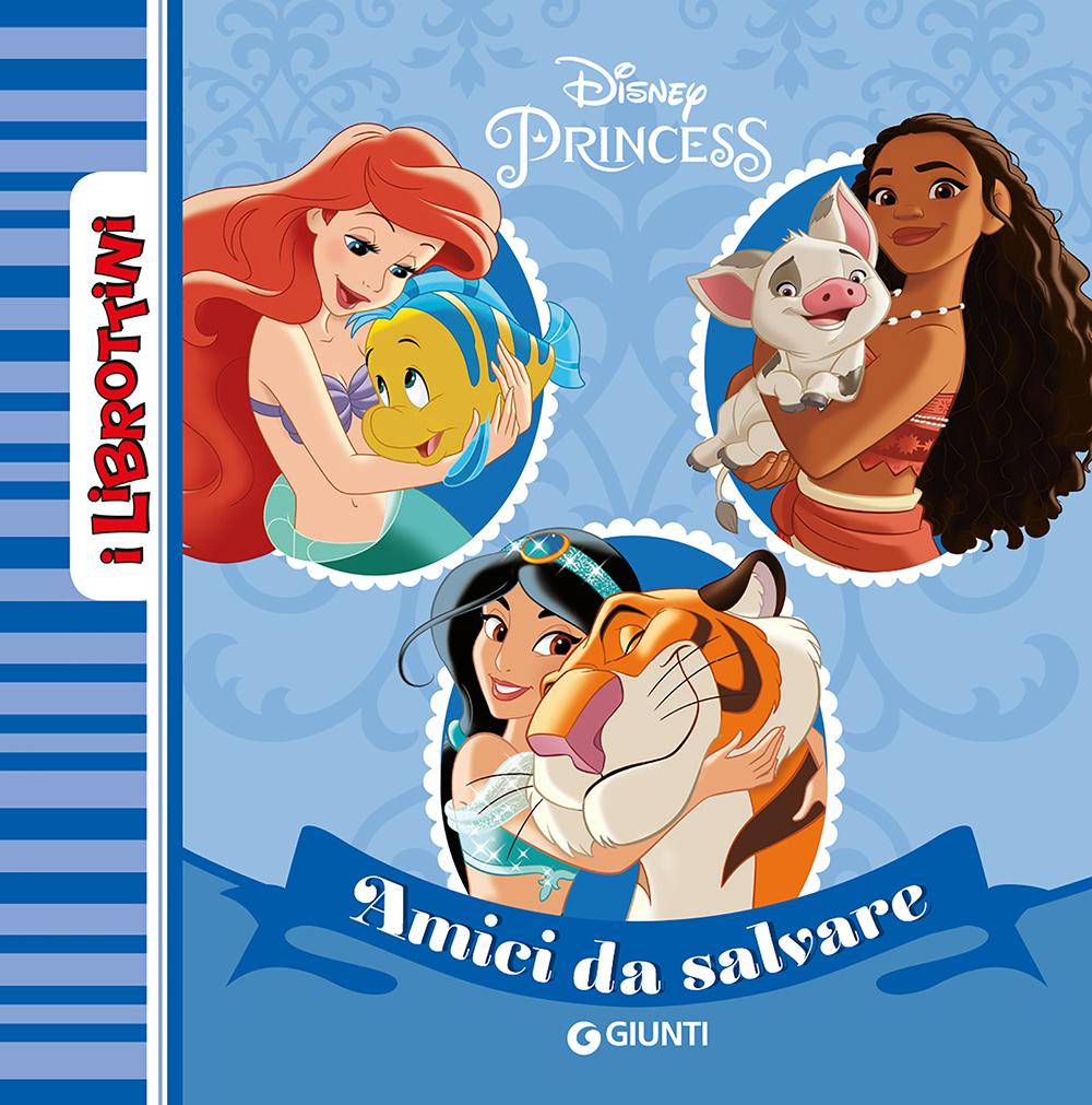 Principesse. Amici da salvare - I Librottini