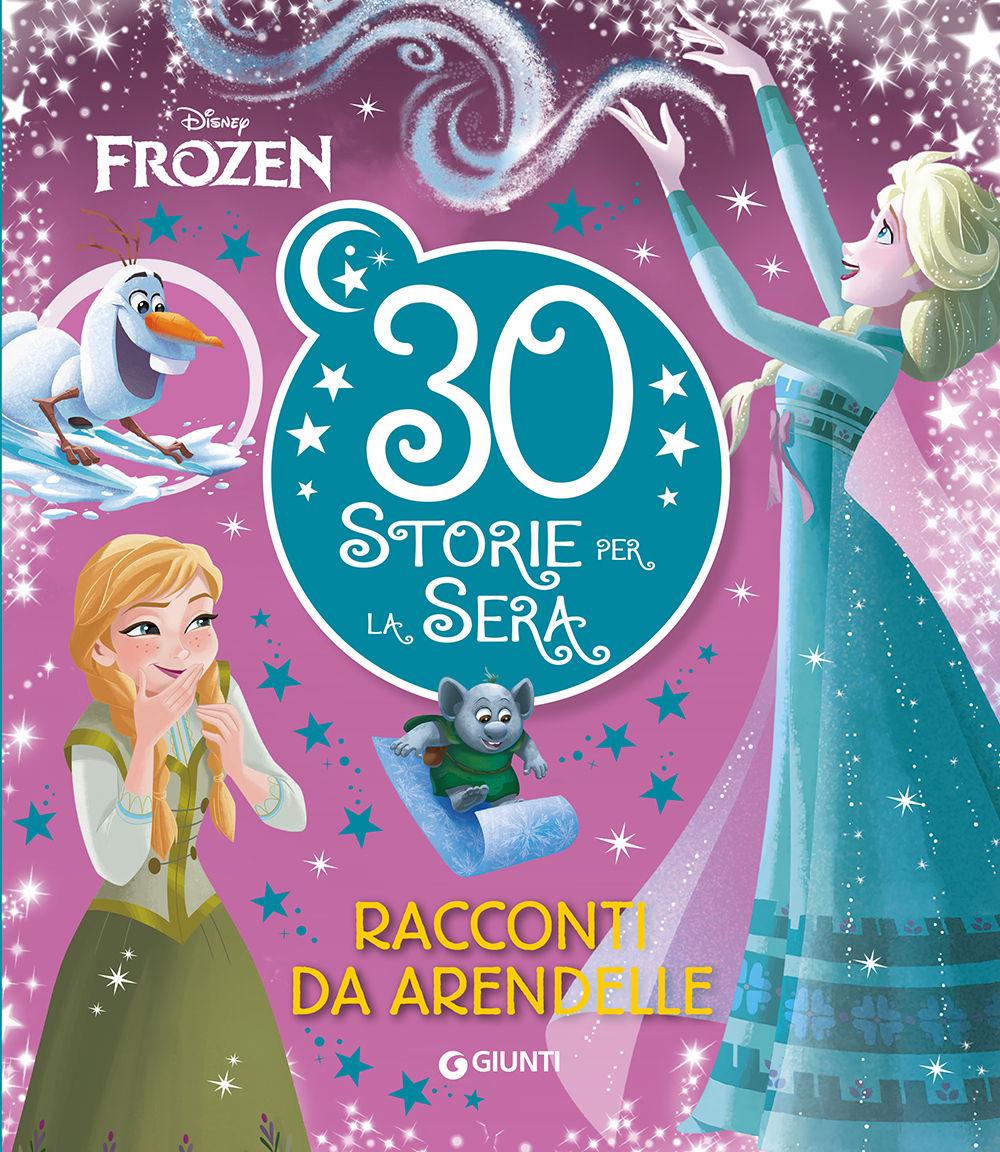Frozen Contastorie 30 Storie Per La Sera Giunti