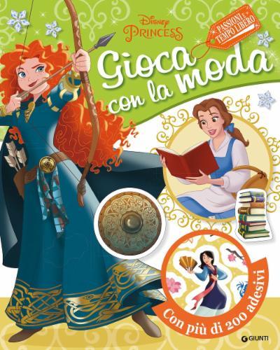 Disney Princess Gioca con la moda - Passioni e tempo libero