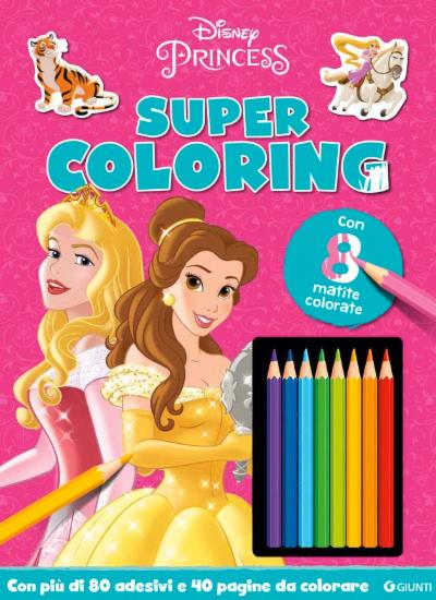 Super Coloring DIsney Princess con 8 matite colorate